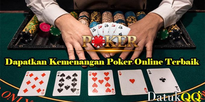 Dapatkan Kemenangan Poker Online Terbaik